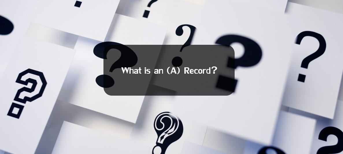 ما هو A-Record أو Address Record ؟